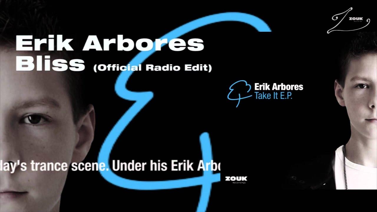 erik arbores - bliss original mix