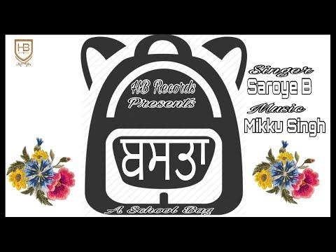 Basta (School Life) || Saroay B || New Punjabi Song || HB Records