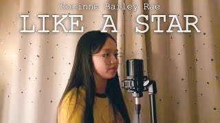 Corinne Bailey Rae - Like A Star 중학생 커버