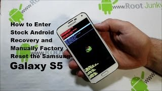 Galaxy S5 Manual Factory Reset with Stock Android Recovery