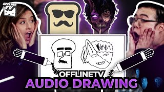 OFFLINETV DRAWING BY EAR CHALLENGE (CORPSE, TOAST, & MORE)