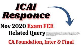 Exam FEE Related Doubt Clarification by ICAI for Nov 2020 Exams || CA Foundation, Inter & Final