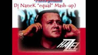 "Hazel vs East Clubbers  - I Love Poland (NaneK ""equal"" Mash-up)"