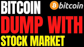 """BITCOIN PRICE DUMPS WITH STOCK MARKET 