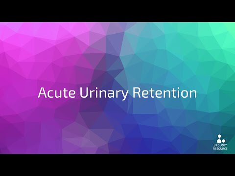 Acute Urinary Retention what you need to know for finals
