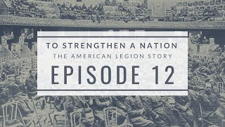 To Strengthen a Nation 12: Legacy & Vision
