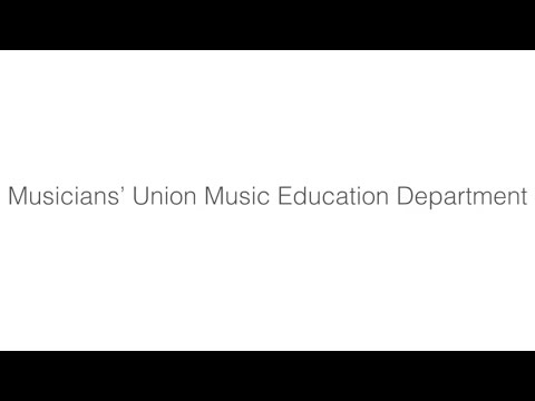 Introduction to the Musicians' Union (MU) Music Education Department.
