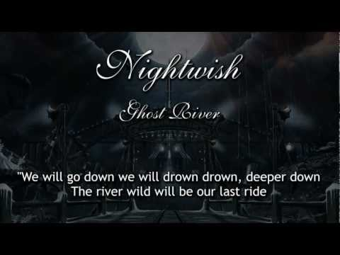Nightwish - Ghost River (With Lyrics)