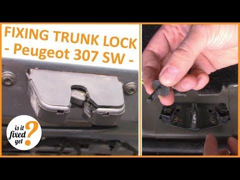 How to Repair TRUNK Lock  - Peugeot 307 SW