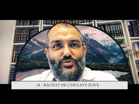 613 - 44eme MITSVA DE LA TORAH - Rachat de l'esclave juive