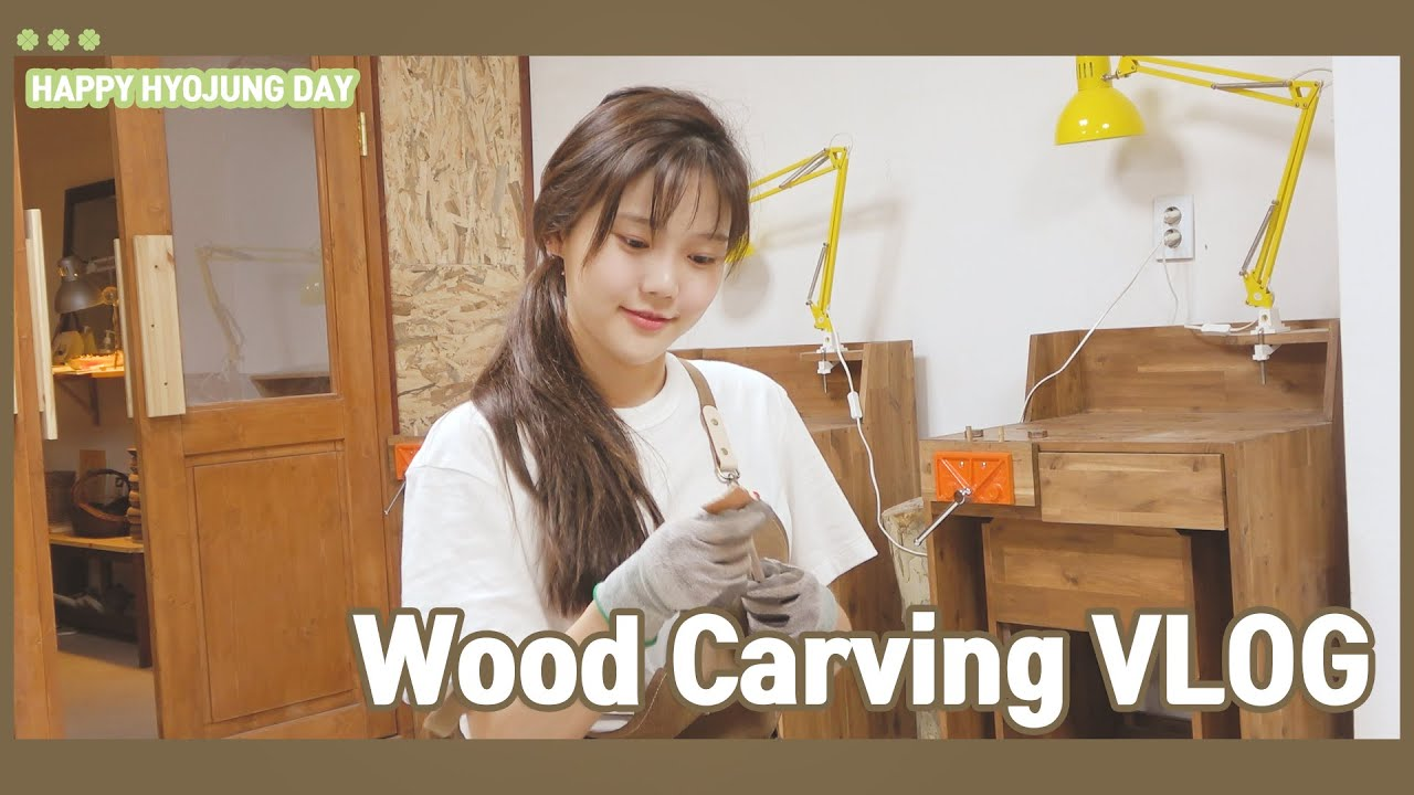 HAPPY HYOJUNG DAY / Wood Carving VLOG