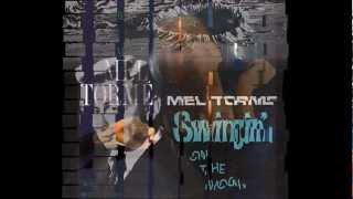 Mel Torme - No moon at all
