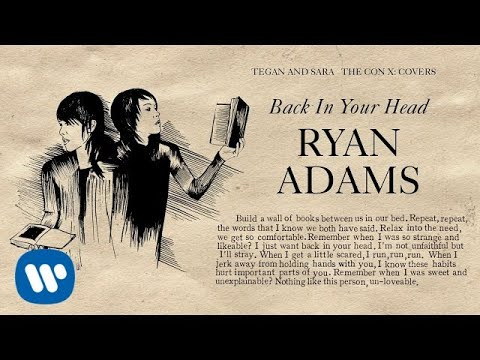 Tegan and Sara present The Con X: Covers – Ryan Adams – Back In Your Head