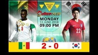 Senegal vs South Korea 2-0 All Goals & Highlights 11/06/2018 HD