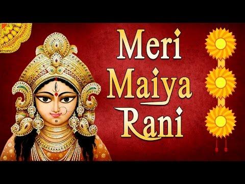 Meri Maiya Rani I Full Audio Songs Juke Box