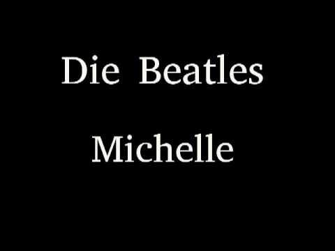Die Beatles - Michelle (Michelle)