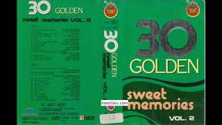 30 Golden Sweet Memories vol.2 (Full Album)HQ