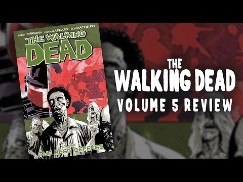 The Walking Dead: Volume 5 - The Best Defense Review  - COMICS