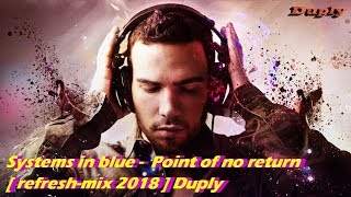 �������� ���� Systems In Blue - Point Of No Return [ Refresh-mix 2018 ] Duply ������