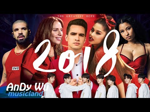 "MASHUP 2018 ""THE GREATEST HOPE"" - 2018 Year End Mashup By #AnDyWuMUSICLAND (Best 144 Pop Songs)"