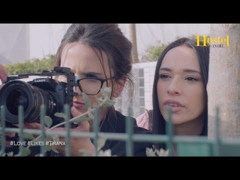 Hostel by Anabel 2 #Love #Likes #Tirana - Seria 5
