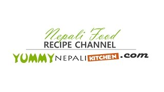 Nepali Recipe | Yummy Nepali Kitchen Intro