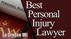 Personal Injury Lawyer La Crosse WI