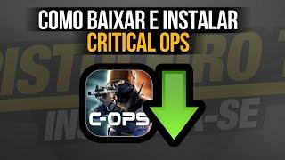 [TUTORIAL] Como baixar e instalar o Critical Ops no PC!