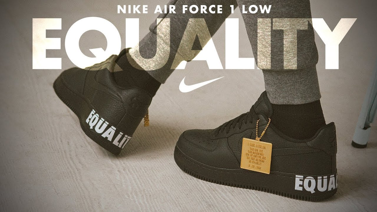 quality design aad64 b2663 #EQUALITY Nike AIR FORCE 1 LOW - AVAILABLE 1/15/2018 Until We All Win