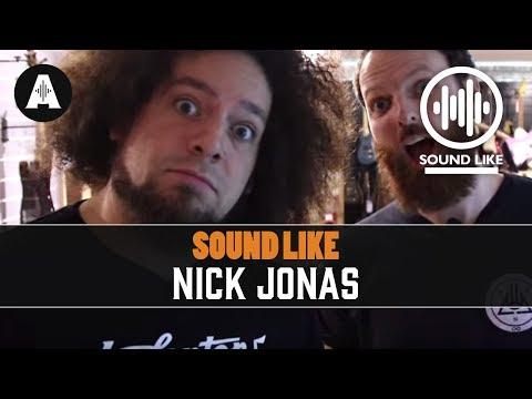 Sound Like Nick Jonas | Without Busting The Bank