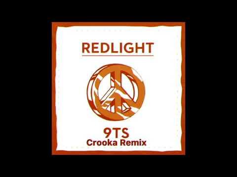 Redlight - 9TS (Crooka Remix)
