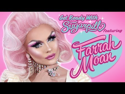 ❤GET READY WITH SUGARPILL ft  FARRAH MOAN❤