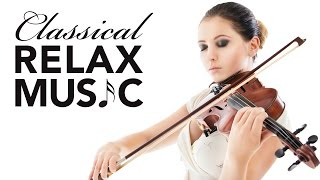 Classical Music for Relaxation, Music for Stress Relief, Relax Music, Instrumental Music, ♫E080