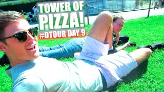 TOWER OF PIZZA! | #DTOUR DAY 9