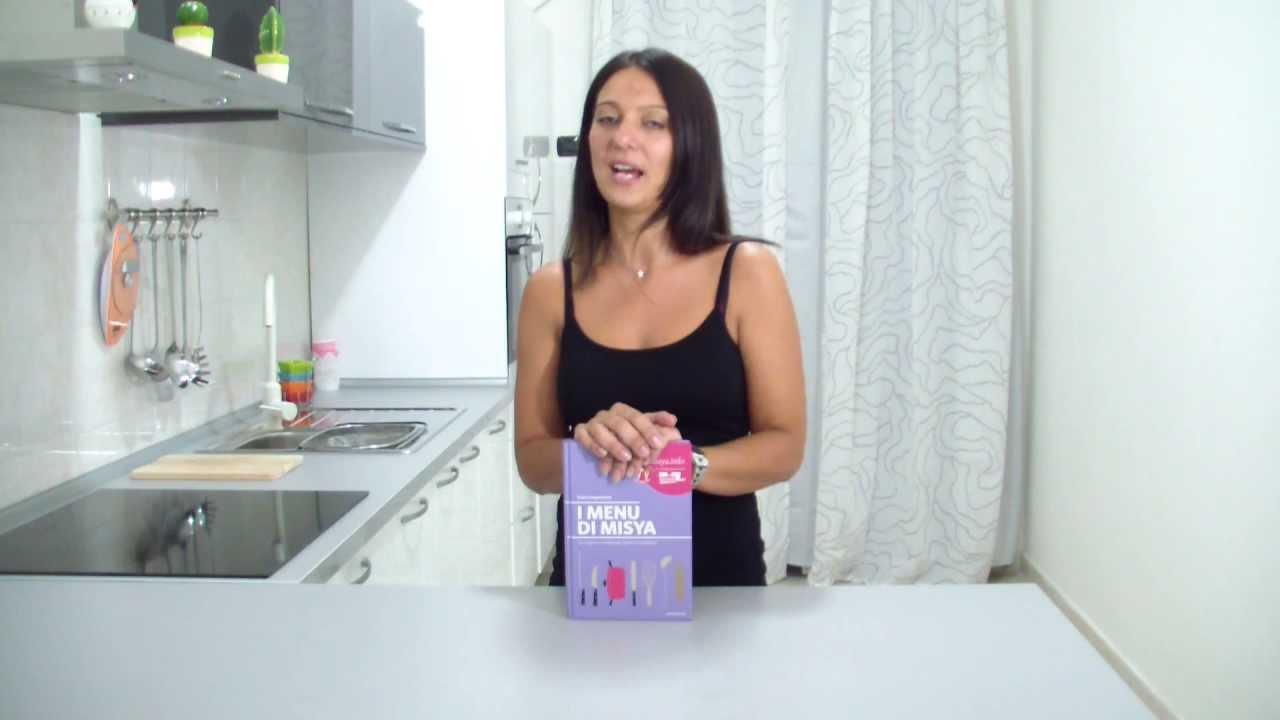 Libro Le Ricette Di Misya i menu di misya - video presentazione del libro
