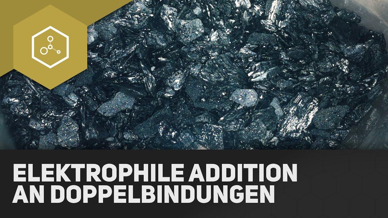 Elektrophile Addition an Doppelbindungen (Brom an Ethen ...