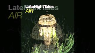 The Cure - All Cats Are Grey (Late Night Tales - Air)