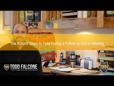 The Actions to Take During a Follow up Call or Meeting