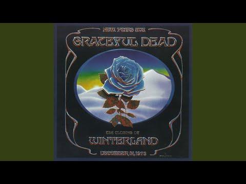 Sugar Magnolia [Live at Winterland, December 31, 1978]