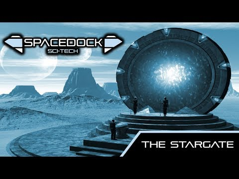 The Stargate - Spacedock Sci-Tech.