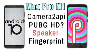 Max Pro M1: Android 10 to PIE | How to Downgrade | No Fingerprint? | No PUBG HD?