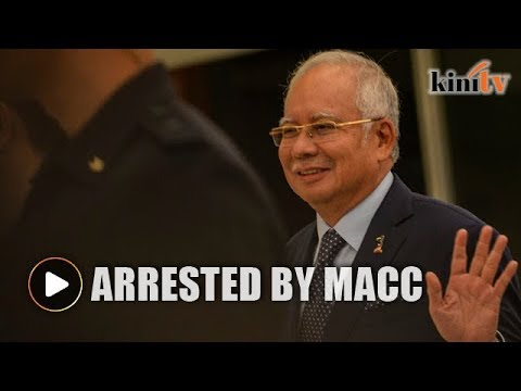 MACC arrests Najib over 1MDB audit 'tampering'