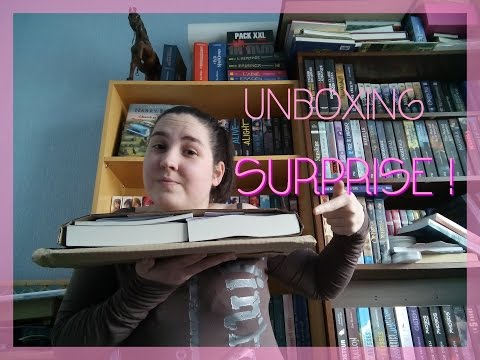 Unboxing surprise ! lire une passion