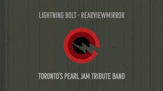 Rearviewmirror -  Pearl Jam Tribute by Lightning Bolt