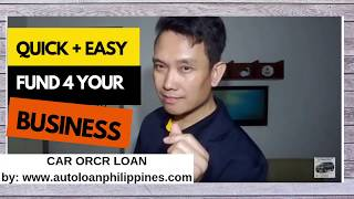ORCR Loan Sangla Without Taking Car by Auto Loan Philippines - Business Fund Source