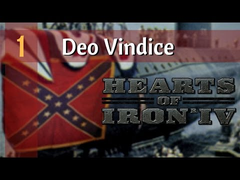 HOI4 Let's Play Deo Vindice Mod | Ep 1 - Welcome to Dixieland