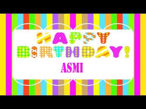 Asmi   Wishes & Mensajes - Happy Birthday