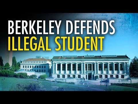 UC Berkeley Defends Illegal Immigrant Student | Campus Unmasked