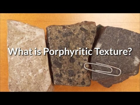 IgnRx-How to Observe and Name Porphyritic Igneous Rock