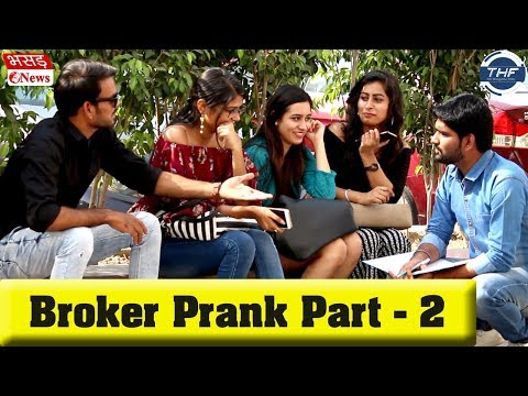 Broker Prank Part 2 ft. The Hungama Films | Bhasad News | Pranks in India